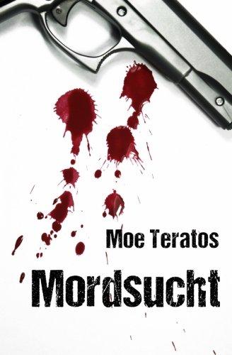 Mordsucht (German Edition)