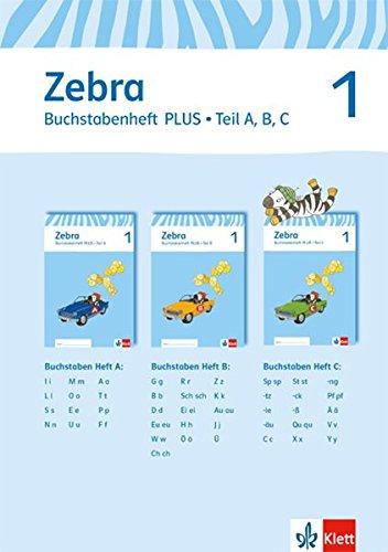 Zebra / Ausgabe ab 2015: Zebra / Buchstabenheft plus 1. Schuljahr: Ausgabe ab 2015 / Schulausgangsschrift / Druckschrift