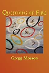Questions of Fire by Greg Mosson (2009-09-15) Paperback