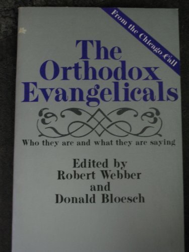 The Orthodox Evangelicals from Brand: Thomas Nelson Incorporated
