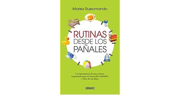 Rutinas desde los pañales eBook: Marisa Russomando: Amazon.es: Tienda Kindle