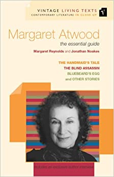Margaret Atwood: The Essential Guide: