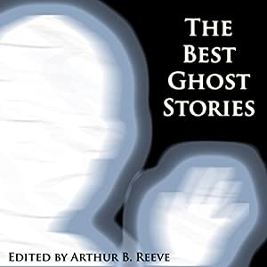 The Best Ghost Stories Audiobook