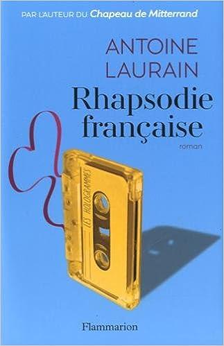 Rhapsodie française (2016) - Laurain Antoine