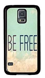 Be Free Theme Samsung Galaxy S5 I9600 Case