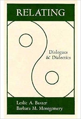 Relating: Dialogues And Dialectics (Guilford Communication)