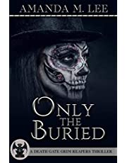 Only the Buried