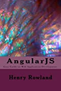 AngularJS: Easy Guide on Web Application Development.