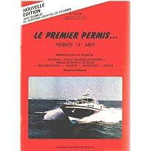 """Le premier permis. permis """" A"""" mer"""