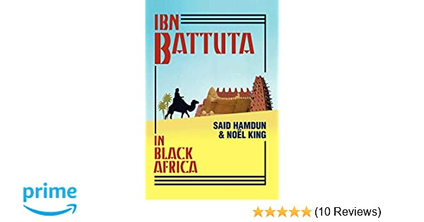 Amazon com: Ibn Battuta in Black Africa (9781558763364