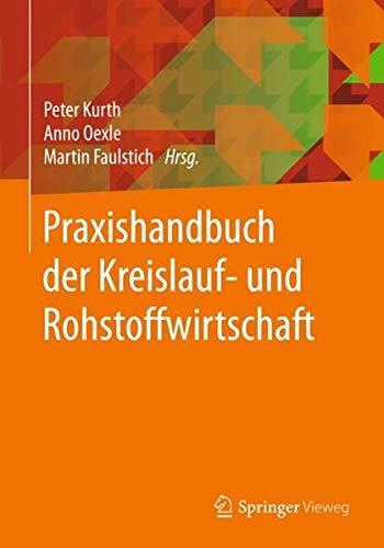 Praxishandbuch der Kreislauf- und Rohstoffwirtschaft (German Edition)