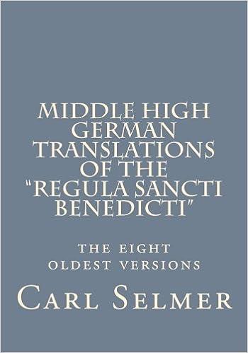 Middle High German Translations of the Regula Sancti Benedicti: The
