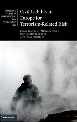 Download Civil Liability in Europe for Terrorism-Related Risk (Cambridge Studies in International and Comparative Law) PDF, azw (Kindle)