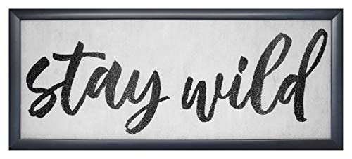 Homekor Inspirational Wall Art Sentiments – Framed Decorative Plaque, Sign with Sayings 21 x 9 (Stay Wild)