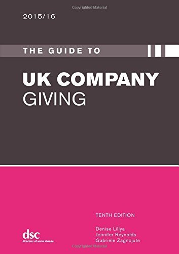 The Guide to Company Giving 2015/16 by Denise Lillya (2015-04-27)