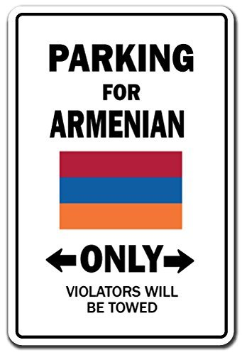 Funny Sign Gift Parking For Armenian Only National Pride Sig