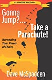 Gonna Jump?... Take a Parachute!, RethinkAge Institute, 0615488986
