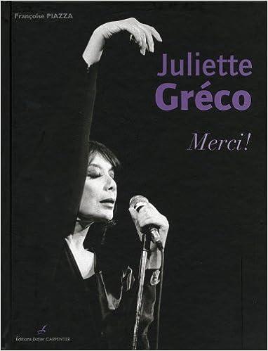 Livres gratuits en ligne Juliette Gréco : Merci ! pdf epub