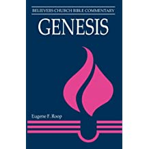 Genesis (Believers Church Bible Commentary)