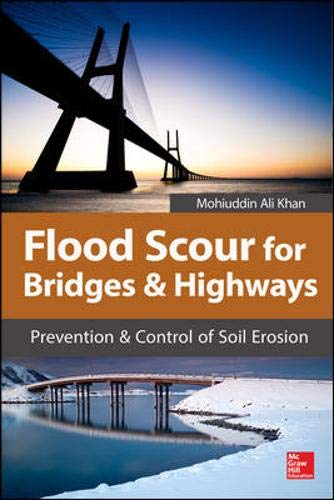 Flood Scour for Bridges and Highways: Prevention and Control of Soil Erosion