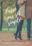 Download Passé (Pas Si) Simple (French Edition) in PDF ePUB Free Online