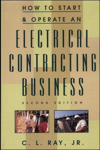 How to Start and Operate an Electrical Contracting Business