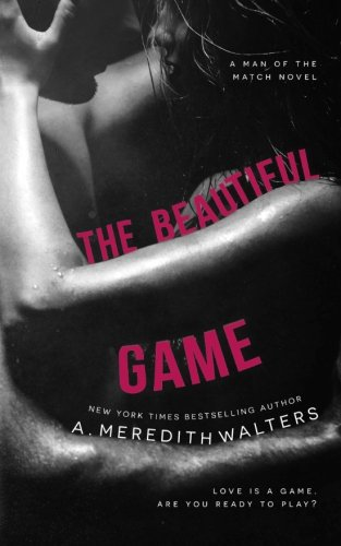 The Beautiful Game (Man of the Match Book 1) (Volume 1) by CreateSpace Independent Publishing Platform