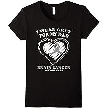 Brain Cancer T Shirt - I Wear Grey For My Dad