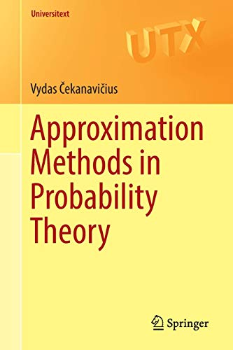 Approximation Methods in Probability Theory (Universitext)