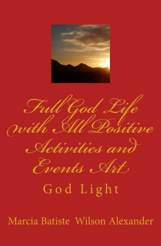 Download Full God Life with All Positive Activities and Events Art: God Light PDF
