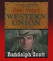 Western Union ~ Randolph Scott ~ Robert Young