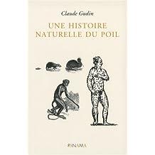 histoire naturelle du poil (Une)