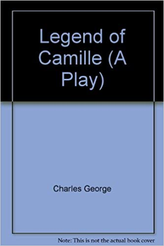 Legend of Camille (A Play)