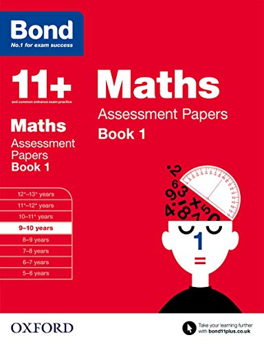 Bond 11+: Maths Assessment Papers: 9-10 years Book 1