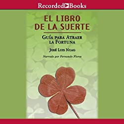 El libro de la suerte: Guia pa [The Book of Good Luck]