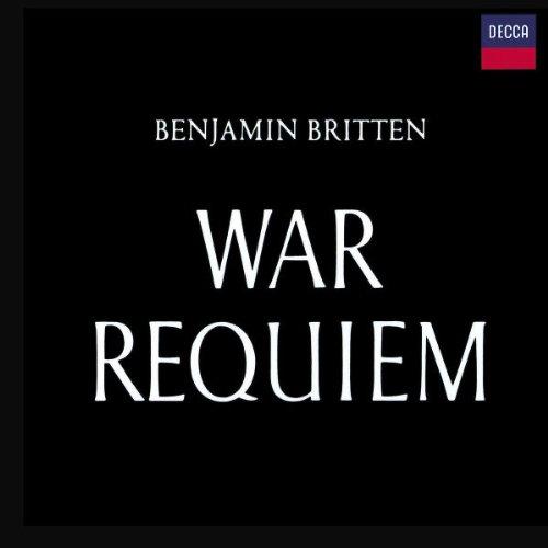 Britten: War Requiem (Benjamin Britten War Requiem Best Recording)