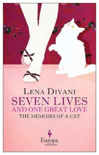 Seven Lives and One Great Love: Memoirs of a Cat by Europa Editions