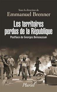 Les territoires perdus de la République par Emmanuel Brenner
