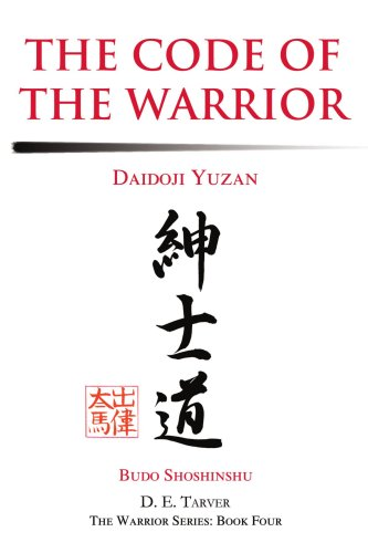 The Code of the Warrior: Daidoji Yuzan [Daidoji Yuzan - D. E. Tarver] (Tapa Blanda)