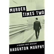Murder Times Two (The Reuben Frost Mysteries)