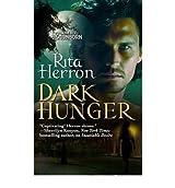 [Dark Hunger] [by: Rita Herron]