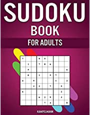 Sudoku Book for Adults: The Big Book of 600 Sudokus for Adults from Easy to Hard with Solutions
