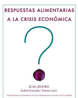 Respuestas alimentarias a la crisis económica de [Turmo, Isabel González]