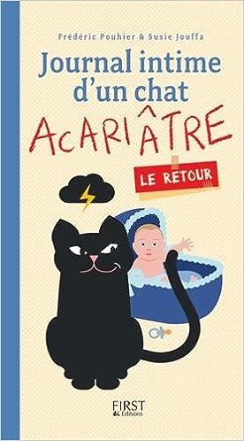 Journal intime d'un chat acariâtre, le retour - Susie JOUFFA sur Bookys