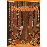 img - for BOSQUENEGRO [Coleccion Aventuras Dibujadas] book / textbook / text book
