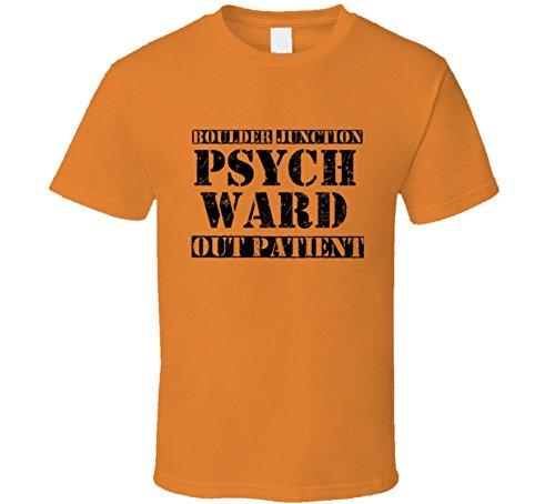 Boulder Junction Wisconsin Psych Ward Funny Halloween City Costume Funny T Shirt L Orange