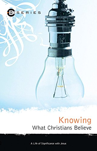 Download Knowing What Christians Believe (D Series) pdf