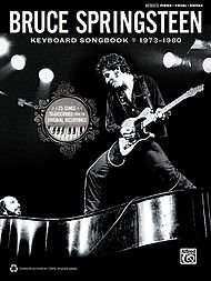 Alfred Bruce Springsteen - Keyboard Songbook 1973-1980 (Transcriptions Note Vocal)