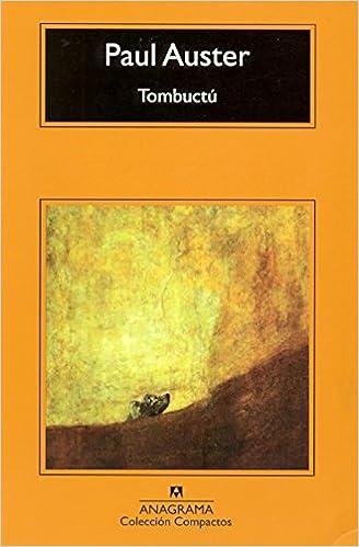 Descargar libros electrónicos gratis Tombuctú (Compactos Anagrama) PDF