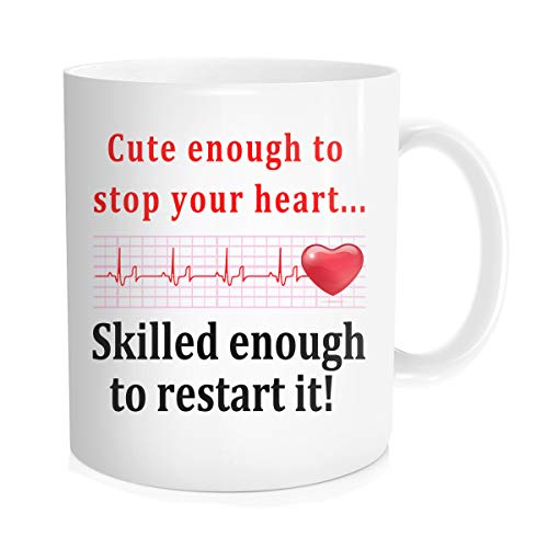 Funny Coffee Mug Inspirational Quote For Men Women - Cute Enough To Stop Your Heart Skilled Enough To Restart It - Birthday Nurse Day Gift for Doctor Nurse Anesthetist,White Fine -